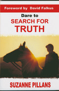 Dare to Search for Truth